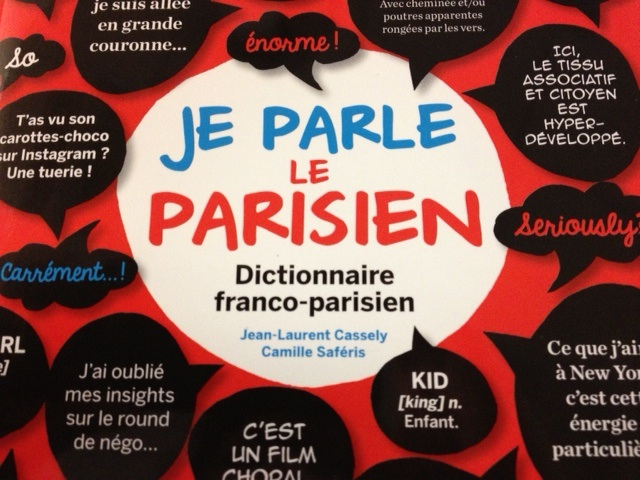 Do you speak le Parisien ?