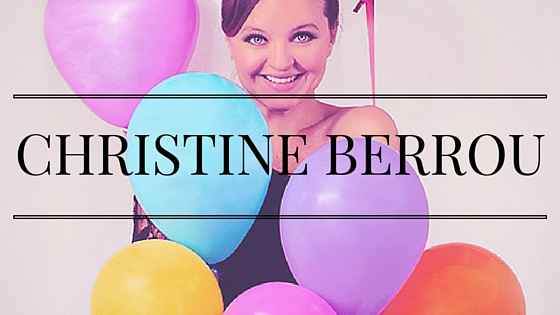 Christine Berrou… made in France depuis 1982 !