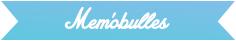 memobulles