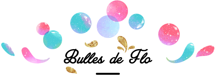 Bulles de Flo - Blog humeur, culture