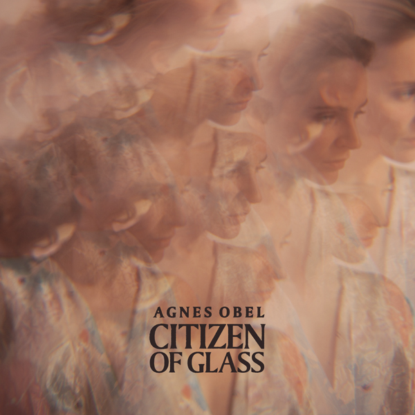 agnes-obel-citizen-of-glass