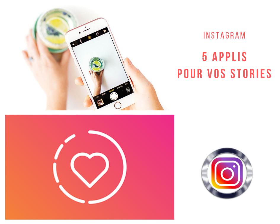 5 applications pour personnaliser vos stories Instagram