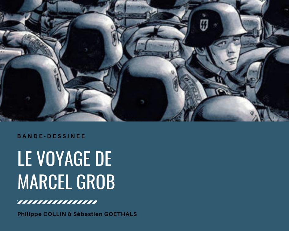 BD : Le Voyage de Marcel Grob