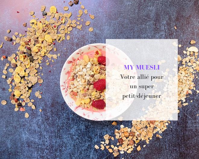 [Test] Pimpez vos petits-déjeuners avec mymuesli