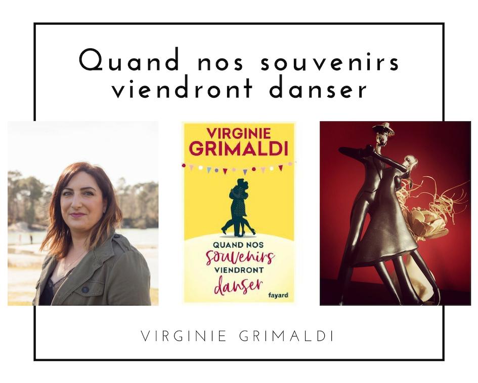 Quand nos souvenirs viendront danser de Virginie Grimaldi