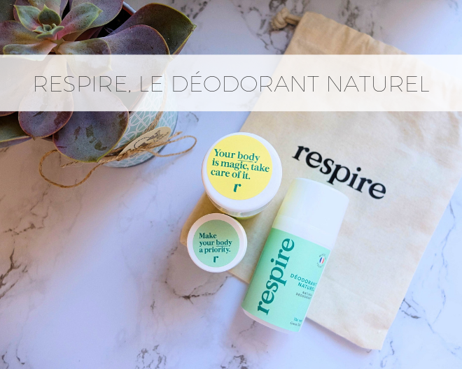 Respire, le déodorant naturel qui prend soin de vous