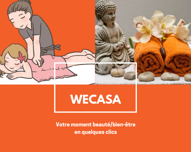 Faites vous chouchouter avec Wecasa