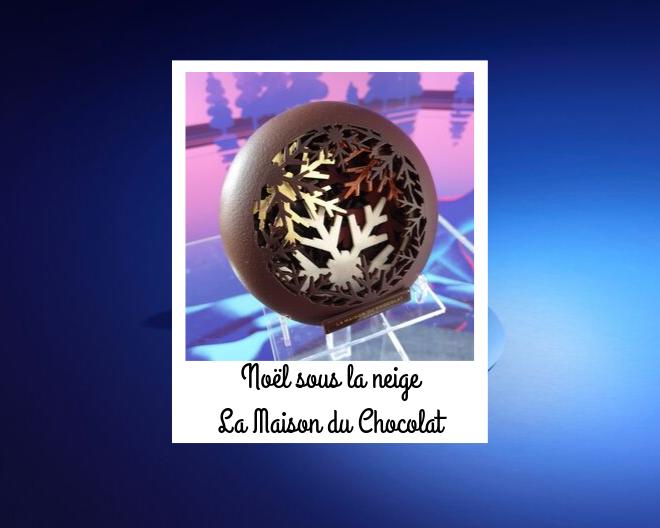 Noël sous la neige avec La Maison du Chocolat