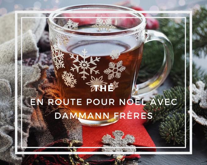 Noël en thé majeur avec Dammann Frères
