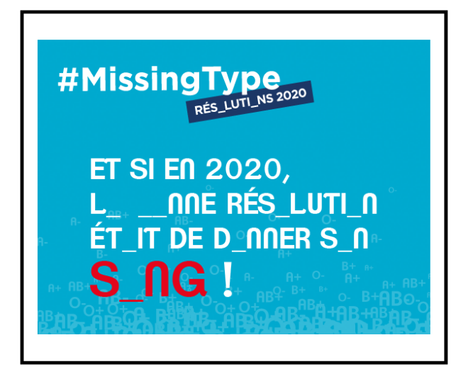 Missing Type : le don du sang en bonne résolution