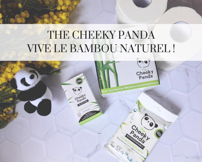 The Cheeky Panda : du bambou tout doux pour vous